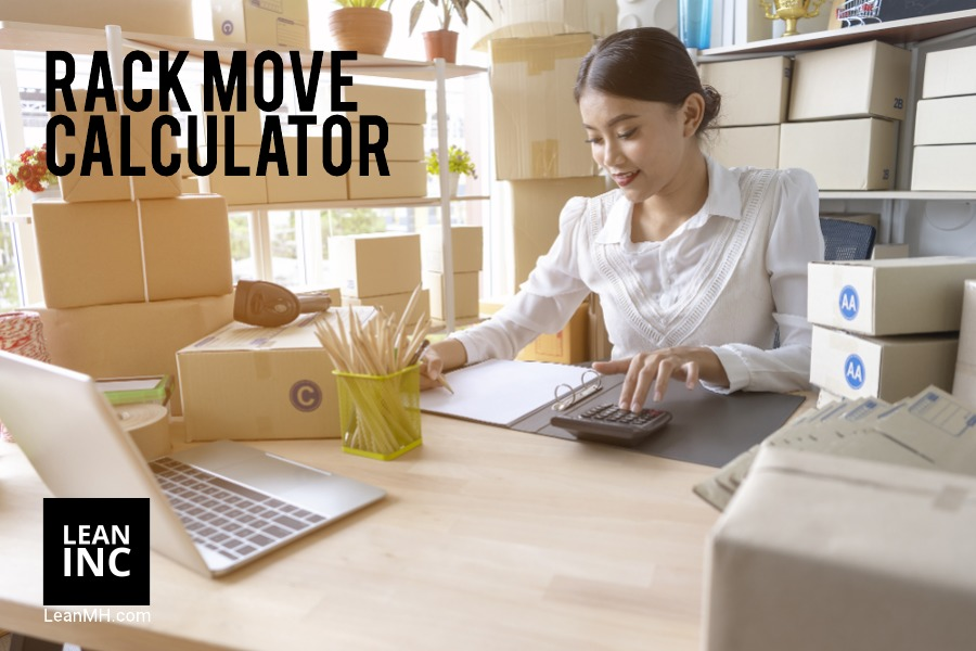 WAREHOUSE RACK RELOCATION CALCULATOR