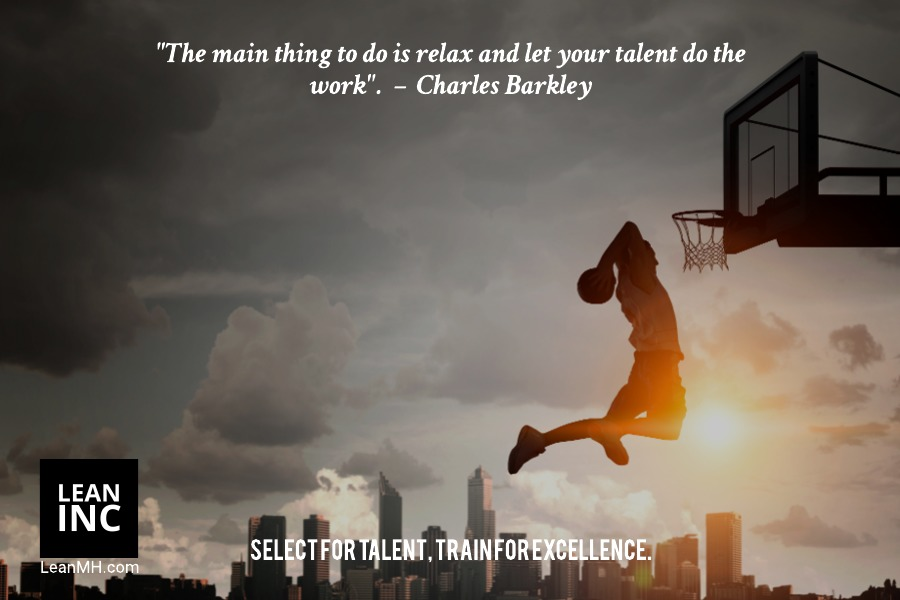 """The main thing to do is relax and let your talent do the work"". – Charles Barkley Famous Quotes"