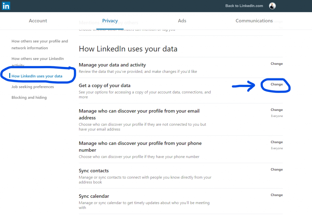 How LinkedIn uses your data - Get a copy of your data - click CHANGE