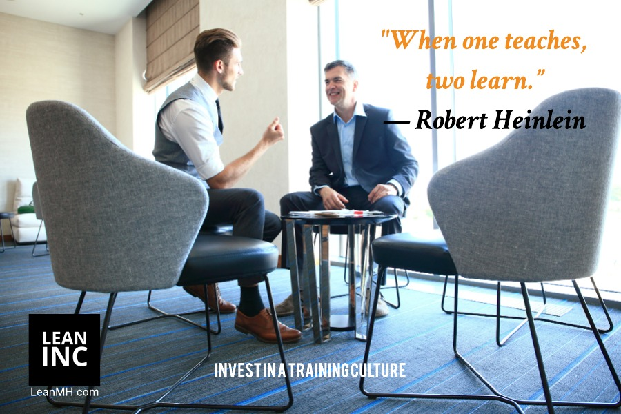 When on teaches two learn - Robert Heinlein