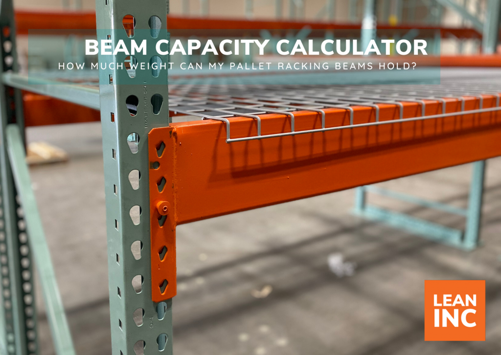 WAREHOUSE RACKING BEAM CAPACITY CALCULATOR
