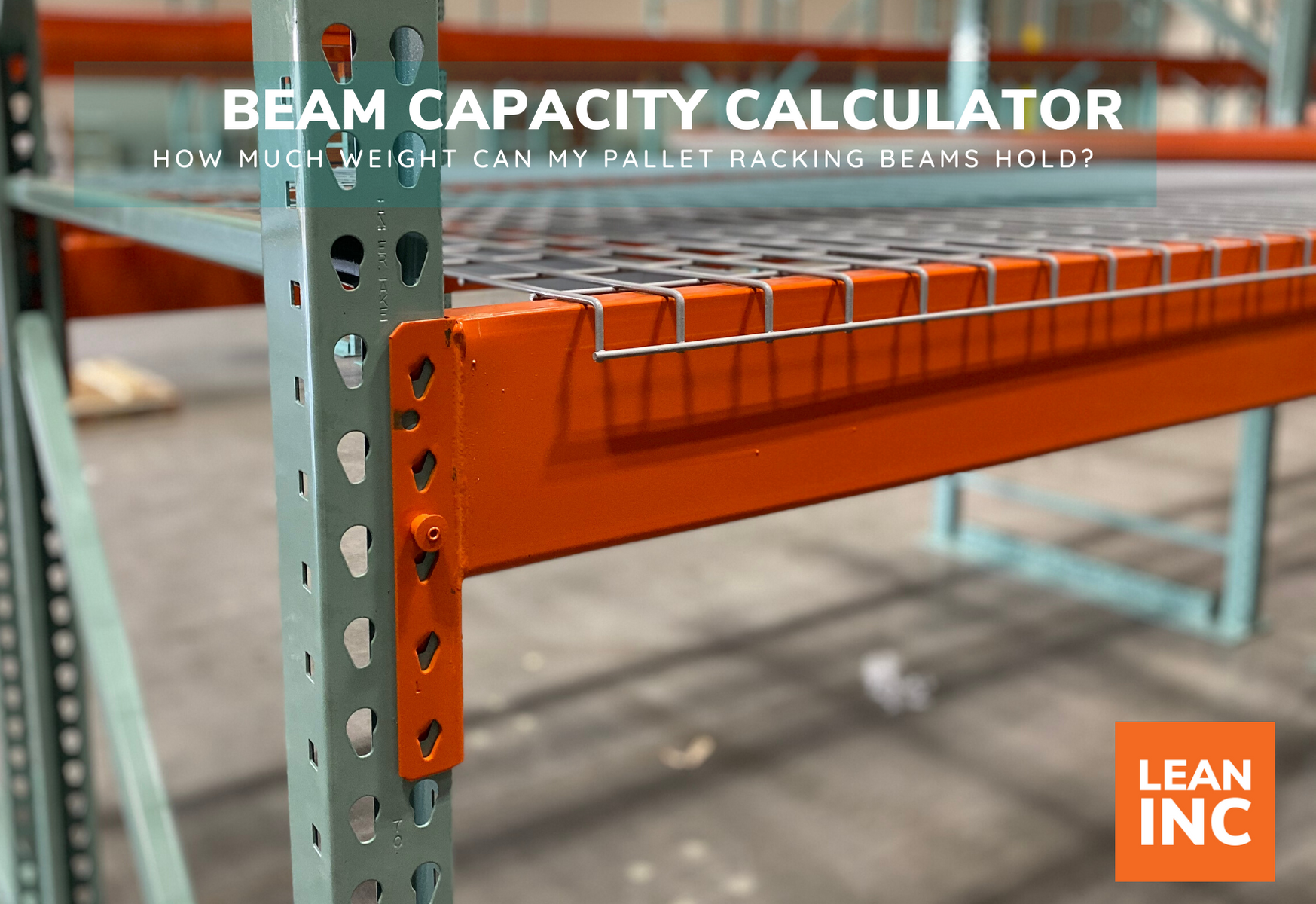 WAREHOUSE RACKING BEAM CAPACITY CALCULATOR