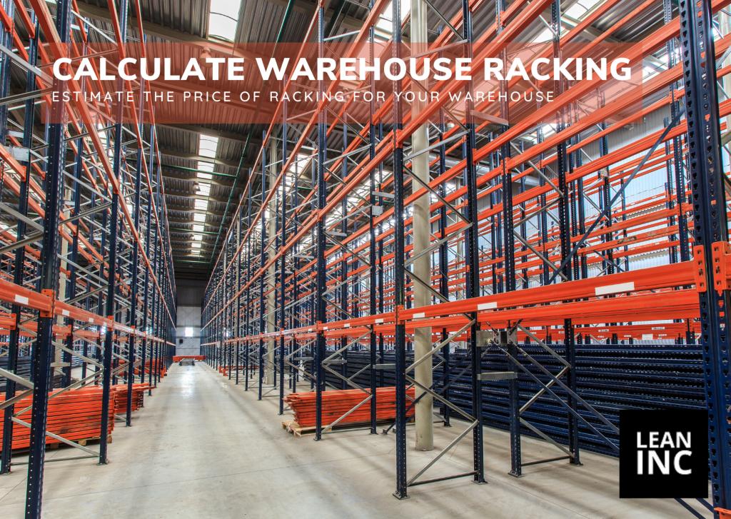 PRICE OF RACKING CALCULATOR - Design a Warehouse