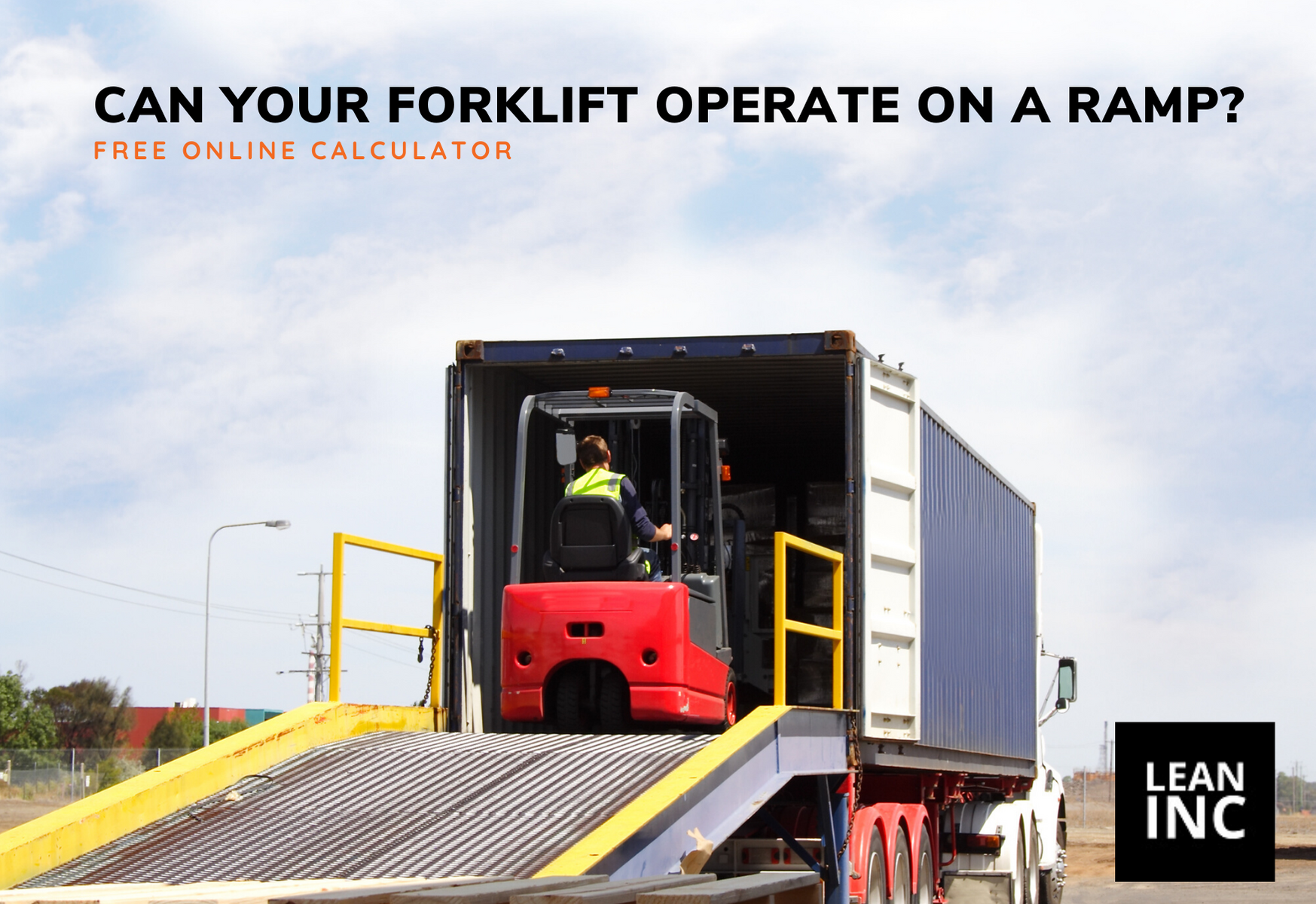 CALCULATOR FOR FORKLIFTS OPERATING ON A RAMP