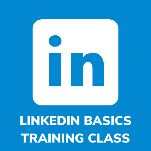 LINKEDIN BASICS TRAINING CLASS