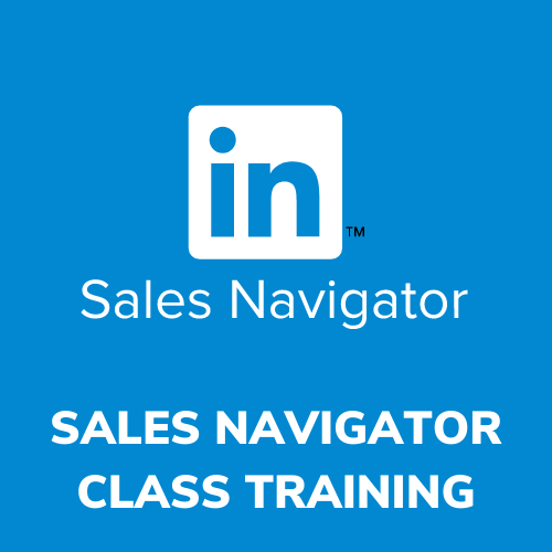 SALES NAVIGATOR TRAINING CLASS
