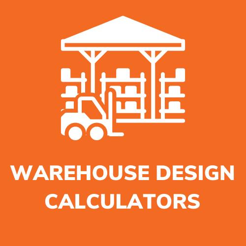 DESIGN AN EFFICIENT WAREHOUSE FROM SCRATCH - CALCULATORS