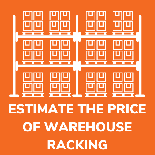 estimate the cost of warehouse racking