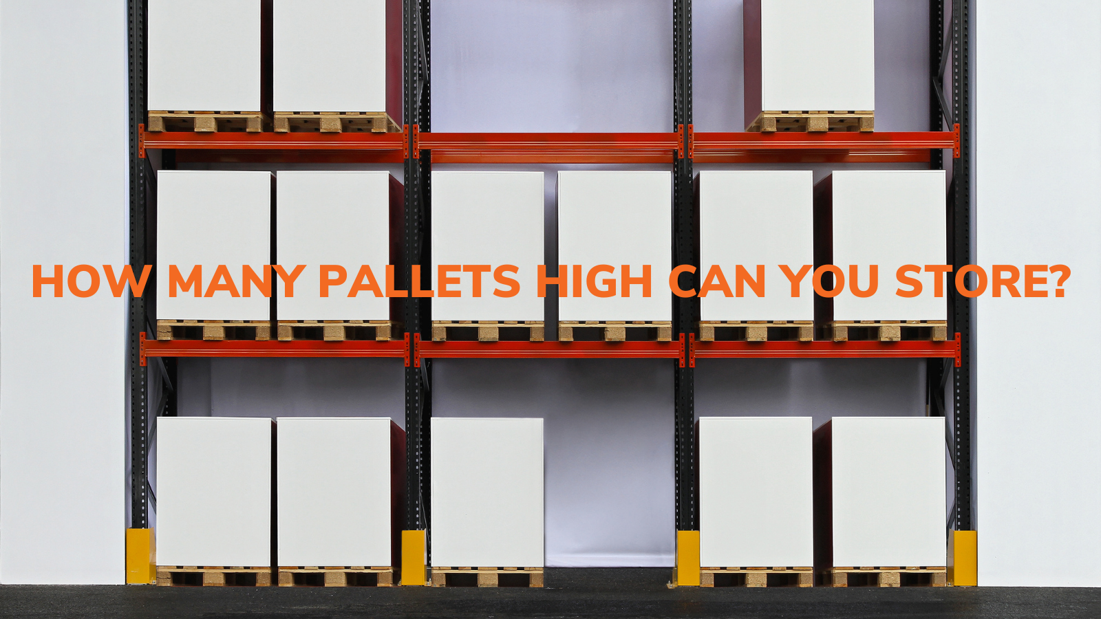 How many pallets high can you store in your warehouse