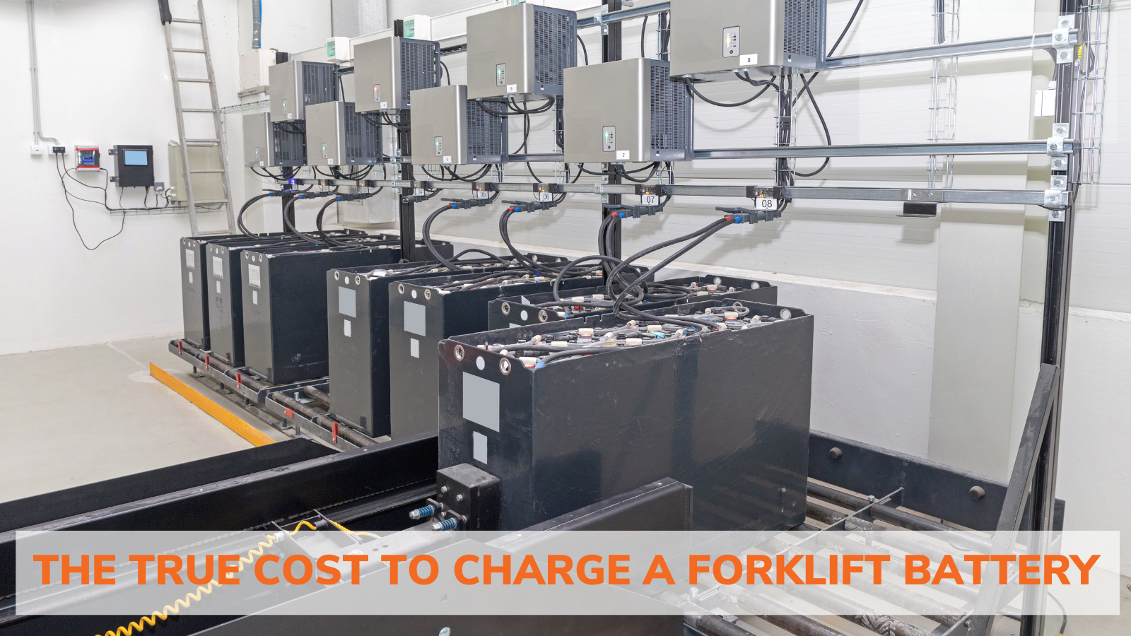 THE TRUE COST TO CHARGE A FORKLIFT BATTERY