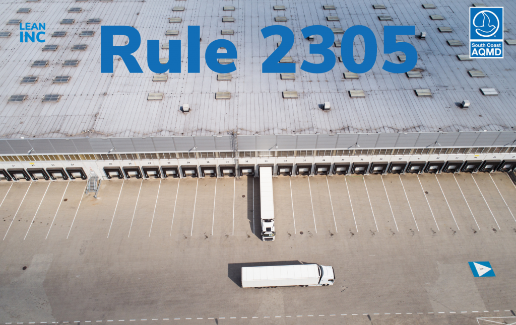 South Coast Air Quality Management District Rule 2305 - diesel truck visits