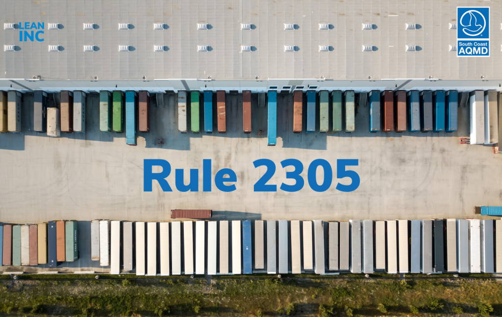 South Coast Air Quality Management District Rule 2305 - CLASS 8 TRUCKS AT A WAREHOUSE